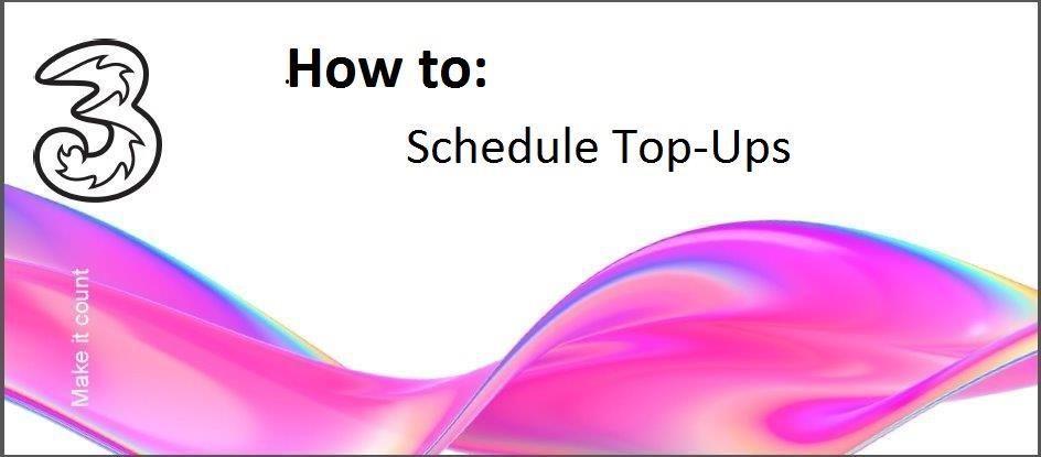 How to schedule top-ups.jpg