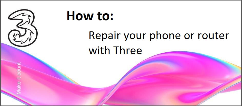 How to Repair your phone or router with Three.png