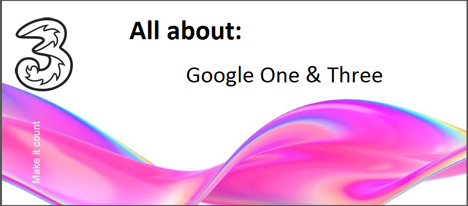 All about - Google One and Three.png