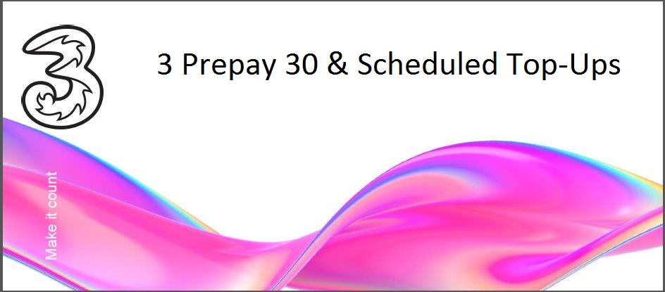 3 Prepay 30 and Scheduled Top Up.png